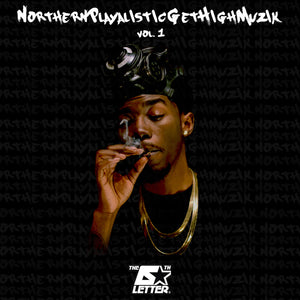 "The 6th Letter ""NorthernPlayalisticGetHighMuzik Vol.1"" Album"