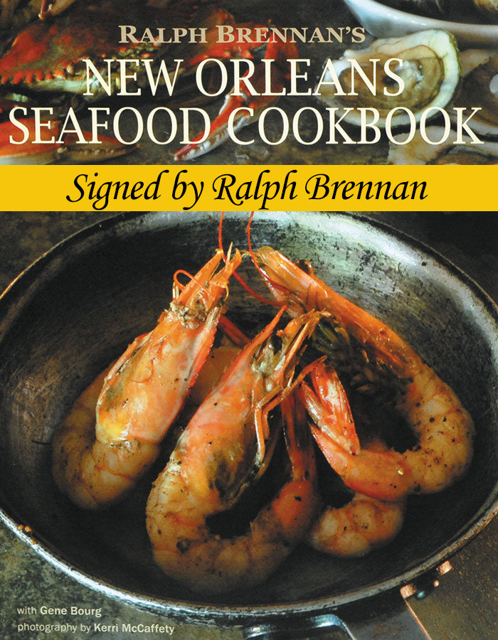 Ralph Brennan's New Orleans Seafood Cookbook - Signed