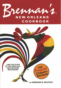 Brennan's cookbook cover features iconic rooster logo and notes it includes The Original Classic recipes and the Brennan's story.