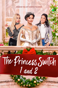 The Princess Switch 1 & 2