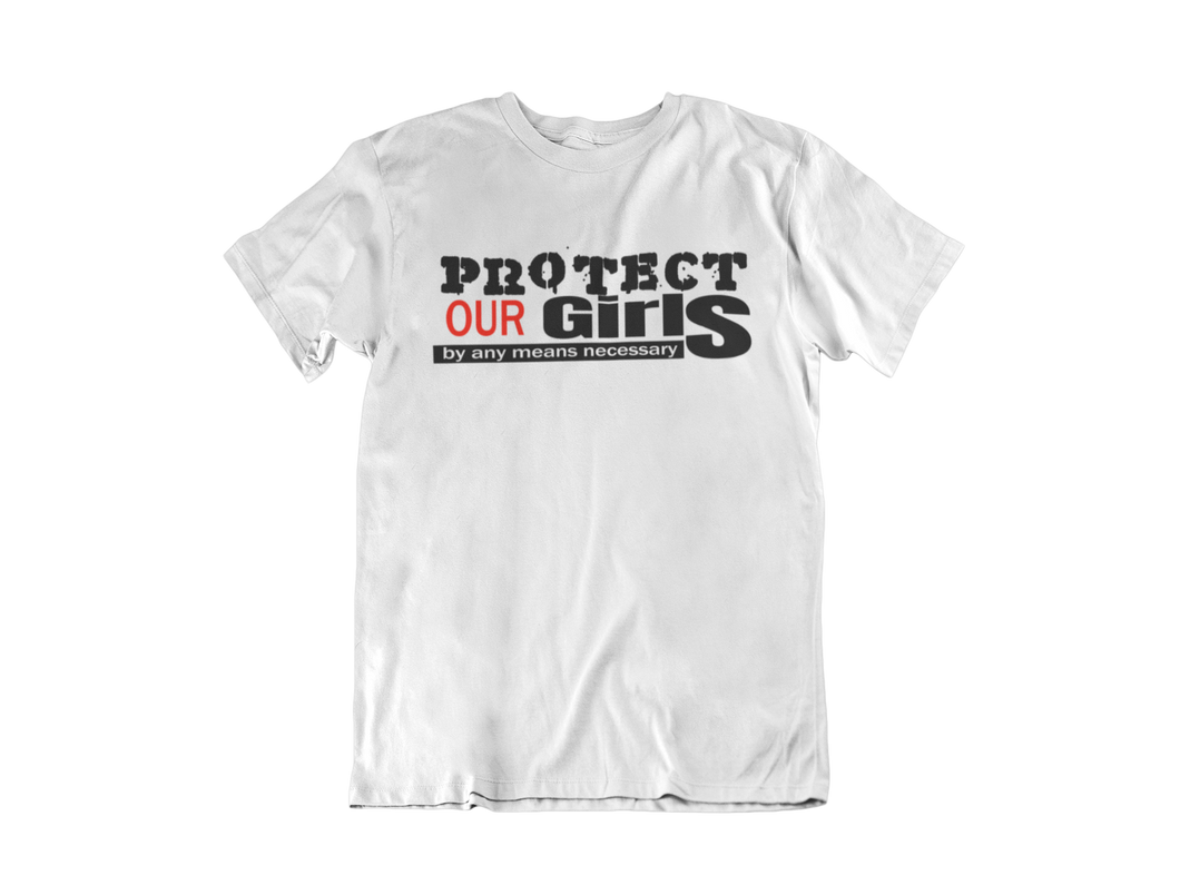 PROTECT OUR GIRLS