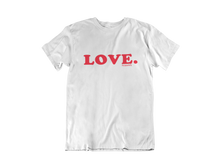 Load image into Gallery viewer, Love Purposefully Tee