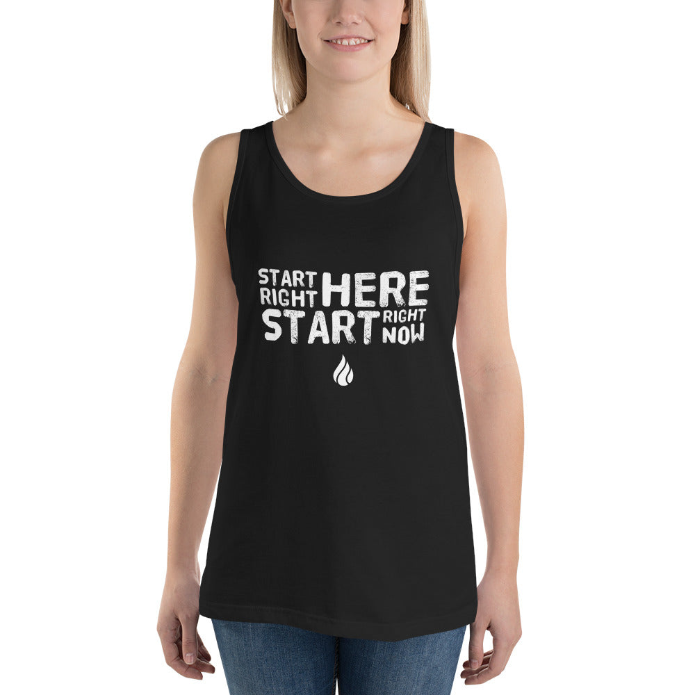 Start right here Start right now Unisex  Tank