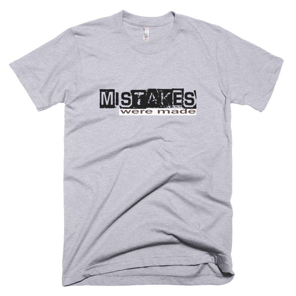 Mistakes Were Made (Slate Grey or Heather Grey) Tee