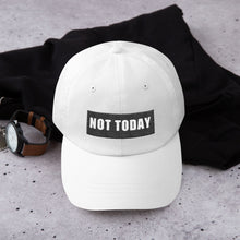 Load image into Gallery viewer, Not Today Dad hat (white)