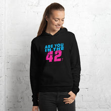 Load image into Gallery viewer, Are you in the 42 Premium hoodie