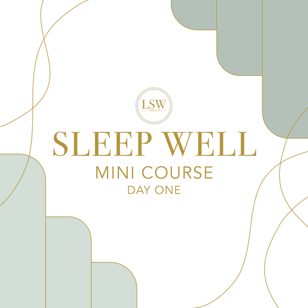 Sleep Well Mini Course - Day One