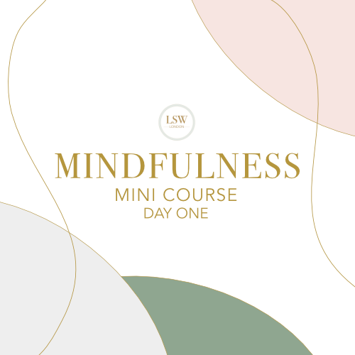 Mindfulness Mini Course - Day One