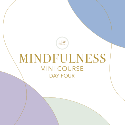 Mindfulness mini course - Day Four