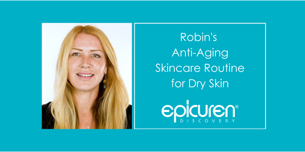 Anti-Aging Skincare Routine For Dry Skin