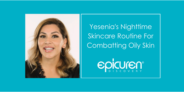 Nighttime Skincare Routine for Combating Oily Skin