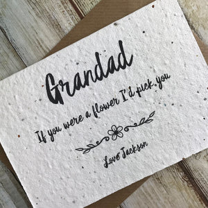 Grandad If You Were A Flower I'd Pick You - Personalised Plantable Seed Card-6-The Persnickety Co