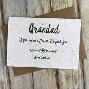 Grandad If You Were A Flower I'd Pick You - Personalised Plantable Seed Card-5-The Persnickety Co