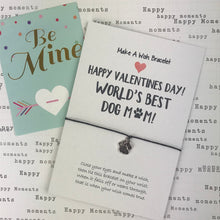Load image into Gallery viewer, Happy Valentine's Day To The World's Best Dog Mum-6-The Persnickety Co