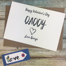 Load image into Gallery viewer, Happy Valentine's Day Daddy Card-5-The Persnickety Co