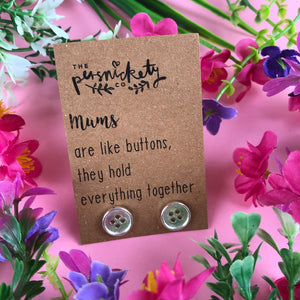 Mums Are Like Buttons Earrings-8-The Persnickety Co