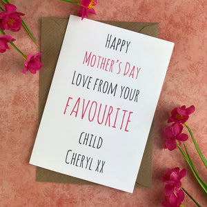 Happy Mother's Day From Your Favourite Child Card-2-The Persnickety Co