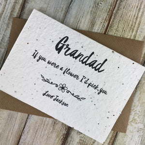 Grandad If You Were A Flower I'd Pick You - Personalised Plantable Seed Card-3-The Persnickety Co