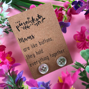 Mums Are Like Buttons Earrings-2-The Persnickety Co