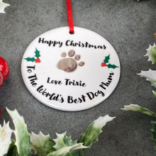 Load image into Gallery viewer, Personalised Happy Christmas World's Best Dog Mum - Hanging Decoration-5-The Persnickety Co