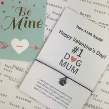 Load image into Gallery viewer, Happy Valentine's Day No. 1 Dog Mum Wish Bracelet-5-The Persnickety Co