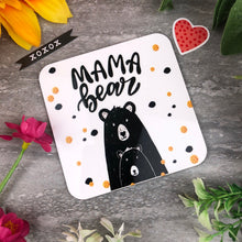 Load image into Gallery viewer, Cute Mama Bear Coaster