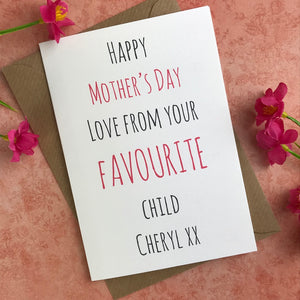 Happy Mother's Day From Your Favourite Child Card-4-The Persnickety Co