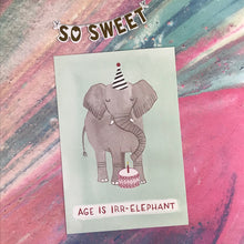 Load image into Gallery viewer, Age Is Irr-Elephant Postcard-5-The Persnickety Co