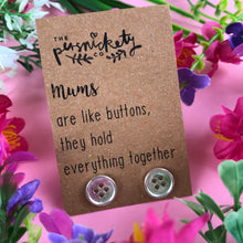 Load image into Gallery viewer, Mums Are Like Buttons Earrings-9-The Persnickety Co