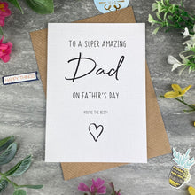 Load image into Gallery viewer, Super Amazing Dad Father's Day Card