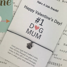 Load image into Gallery viewer, Happy Valentine's Day No. 1 Dog Mum Wish Bracelet-6-The Persnickety Co