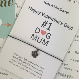 Happy Valentine's Day No. 1 Dog Mum Wish Bracelet-6-The Persnickety Co