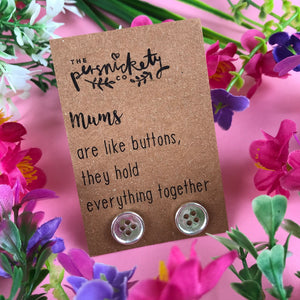 Mums Are Like Buttons Earrings-The Persnickety Co