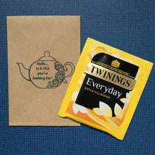 Load image into Gallery viewer, Hello ..is it TEA your looking for? Mini Kraft Envelope with Tea Bag-3-The Persnickety Co