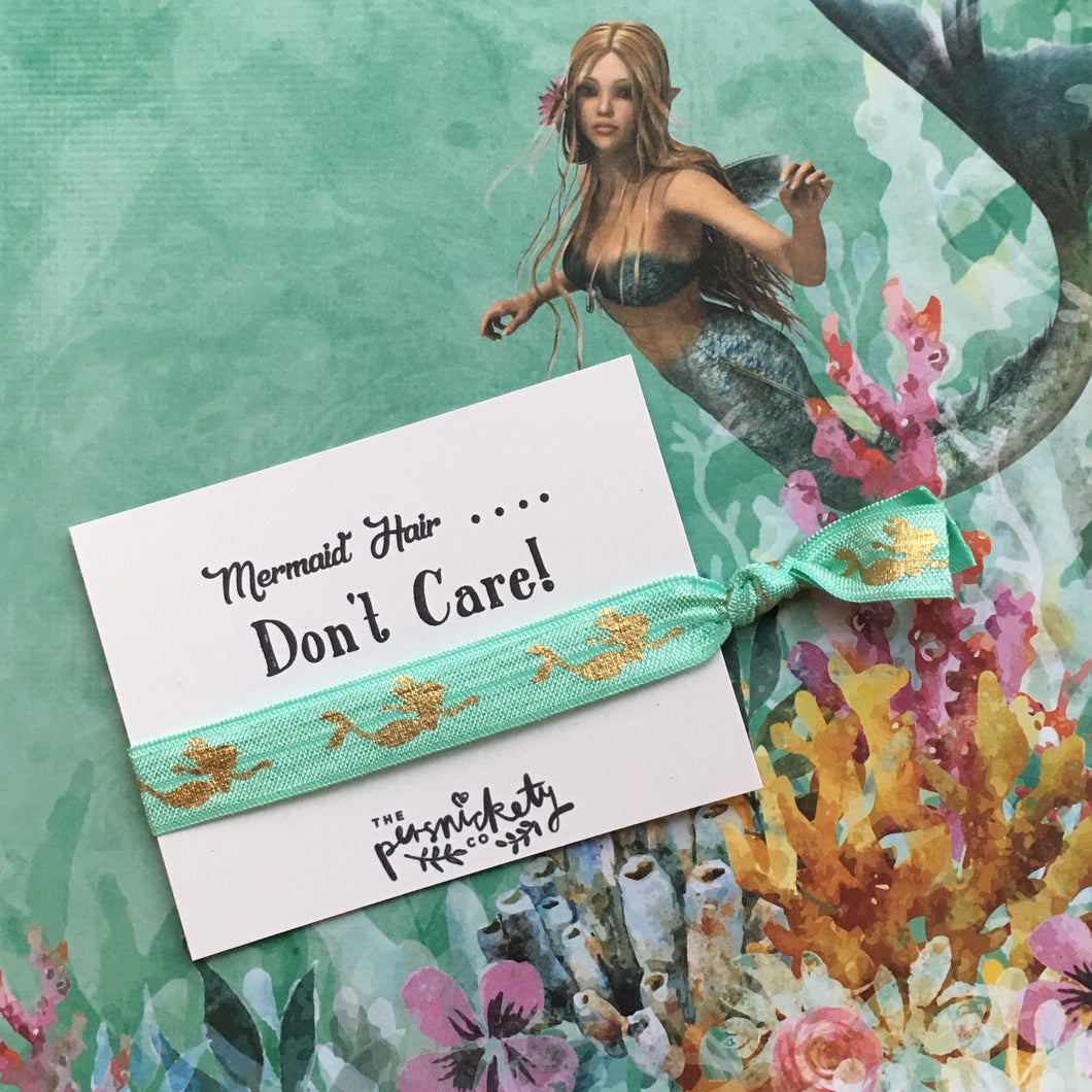 Mermaid Hair.... Don't Care!-The Persnickety Co