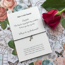 Load image into Gallery viewer, Bridesmaid Proposal - The Key To My Perfect Day... Wish Bracelet-3-The Persnickety Co