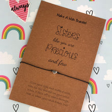 Load image into Gallery viewer, Sisters Like You Are Precious And Few Wish Bracelet-3-The Persnickety Co