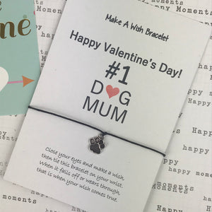 Happy Valentine's Day No. 1 Dog Mum Wish Bracelet-9-The Persnickety Co