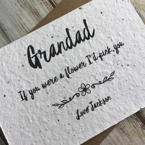 Grandad If You Were A Flower I'd Pick You - Personalised Plantable Seed Card-7-The Persnickety Co
