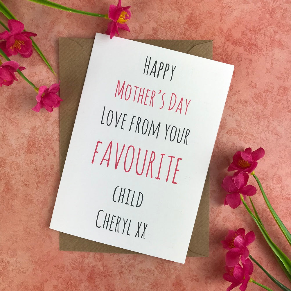 Happy Mother's Day From Your Favourite Child Card-The Persnickety Co