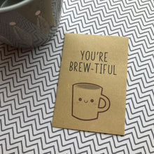 Load image into Gallery viewer, You're Brew-tiful Miniature Kraft Envelope With Coffee-3-The Persnickety Co
