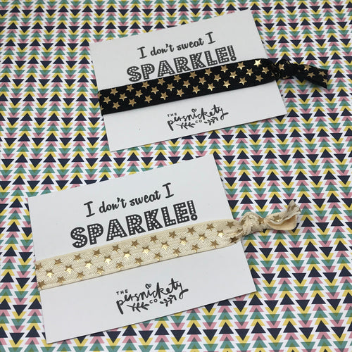I Don't Sweat I Sparkle!-The Persnickety Co