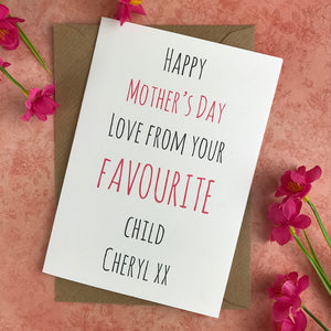Happy Mother's Day From Your Favourite Child Card-8-The Persnickety Co