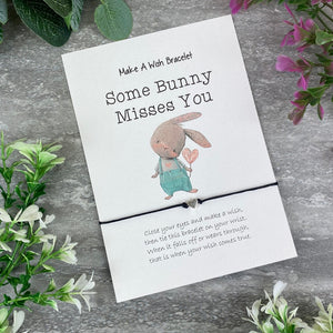 Some Bunny Misses You Make A Wish Bracelet