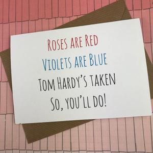Rose's Are Red Violet's Are Blue, So You'll Do Card-6-The Persnickety Co