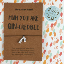 Load image into Gallery viewer, Mum You Are Gin-credible-6-The Persnickety Co