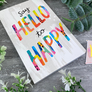 Say Hello to Happy Journal Notebook-8-The Persnickety Co