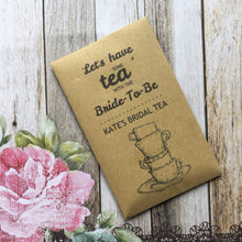 Load image into Gallery viewer, Let's Have Some Tea With The Bride To Be 12 x Tea Favours-The Persnickety Co