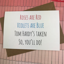 Load image into Gallery viewer, Rose's Are Red Violet's Are Blue, So You'll Do Card-4-The Persnickety Co