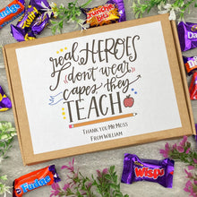 Load image into Gallery viewer, Real Heroes Don't Wear Capes, They Teach - Chocolate Heroes Box-The Persnickety Co
